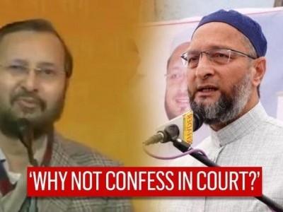 توپھربابری مسجدکی شہادت کاعدالت میں فخرکے ساتھ اعتراف کیوں نہیں کیا؟ پرکاش جاوڈیکرکے بیان پراویسی کی تنقید، سپریم کورٹ کہہ چکاہے،مندرتوڑنے کاثبوت نہیں